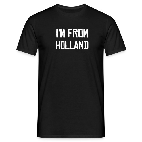 ''WHERE YOUR FROM'' - Mannen T-shirt