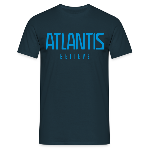 ATLANTIS - BELIEVE - Men's T-Shirt