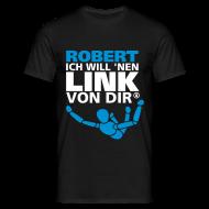 T-Shirts ~ Männer T-Shirt ~ robert, ich wll nen link von dir