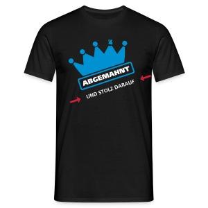 abgemahnt - Männer T-Shirt