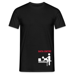 Data Entry - Geek style - Men's T-Shirt