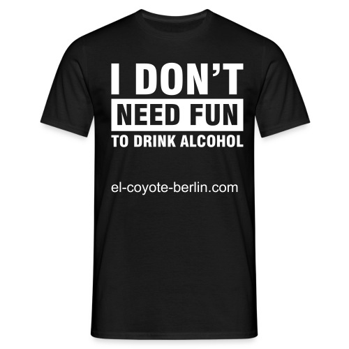 No Fun - Männer T-Shirt