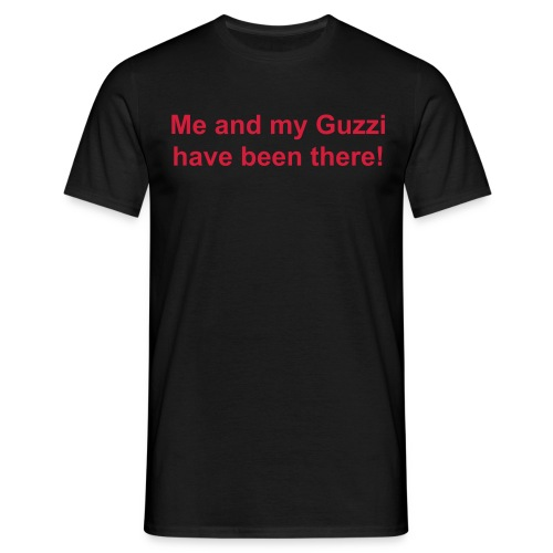 Me and my Guzzi have been there! - Men's T-Shirt