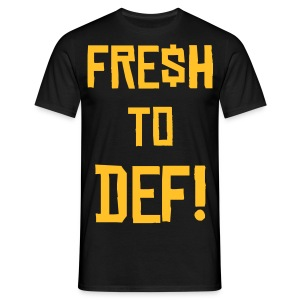 fresh to bef - Men's T-Shirt
