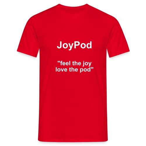 feel the joy... love the pod - Men's T-Shirt
