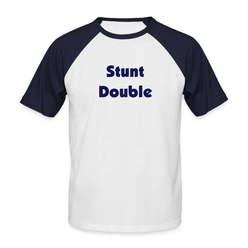 Stunt Double T-Shirt - Men's Baseball T-Shirt