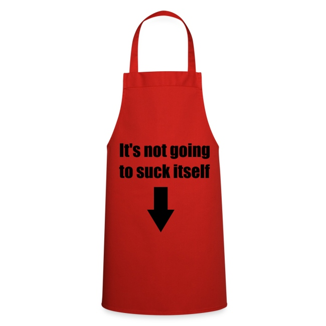 Red 'It's not going to suck itself' Apron