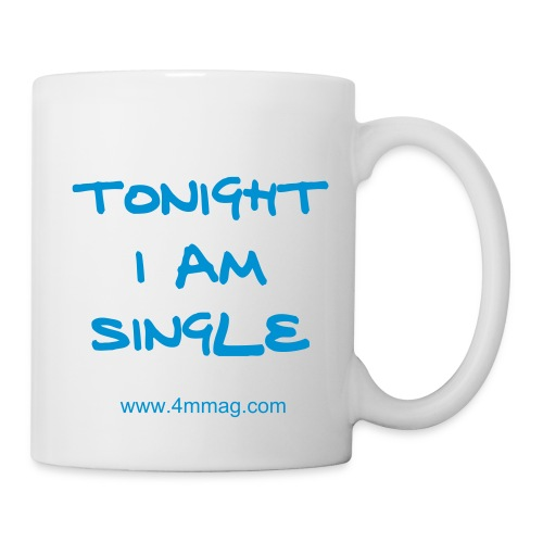 Tonight im single mug - Mug