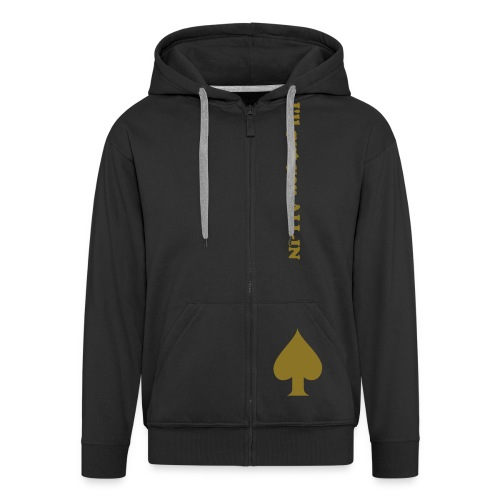 I'll put you all-in - Men's Premium Hooded Jacket