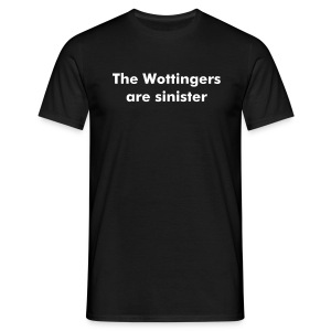 The Wottingers are sinister - Men's T-Shirt