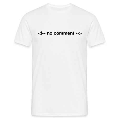 no comment (HTML) - Men's T-Shirt
