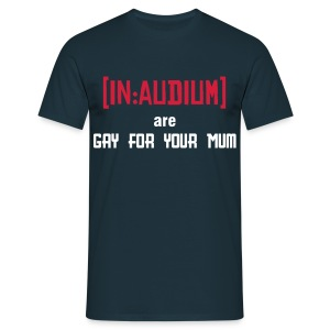 gay for your mum - Men's T-Shirt