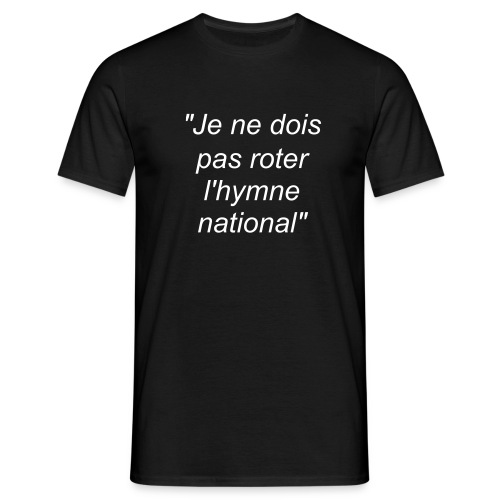 L'hymne national - T-shirt Homme