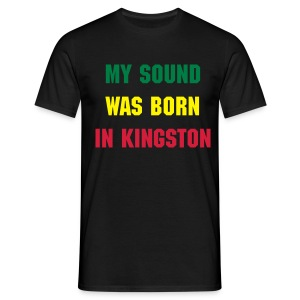 The MY Sound was born in Kingston Shirt - Männer T-Shirt