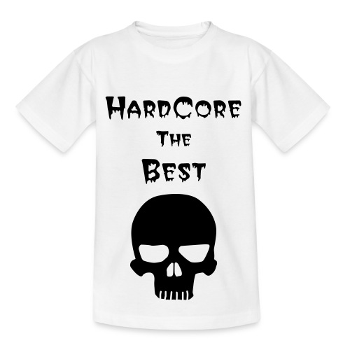 Hardcore the best - Teenager T-shirt