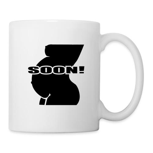 Soon! Mug - Mug