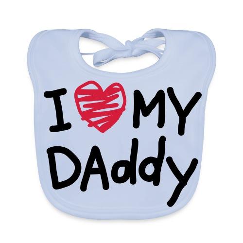 I love my daddy - Baby Bio-Lätzchen