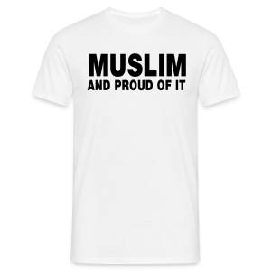 Muslim and proud of it (wit) - Mannen T-shirt