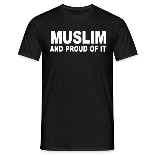 Muslim and proud of it (zwart) - Mannen T-shirt