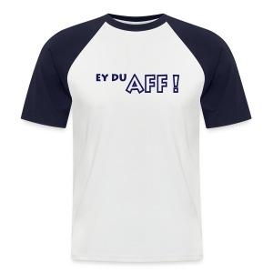 Ey Du Aff ! - zweifarbig - Männer Baseball-T-Shirt