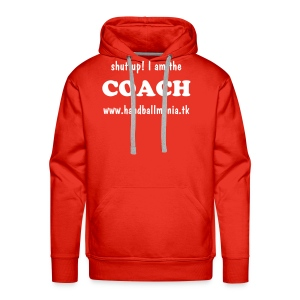 shut up! I am the COACH  - red sweater - Men's Premium Hoodie