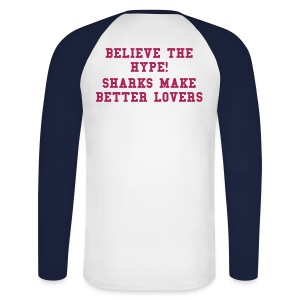 BETTER LOVING SHARKS - Men's Long Sleeve Baseball T-Shirt