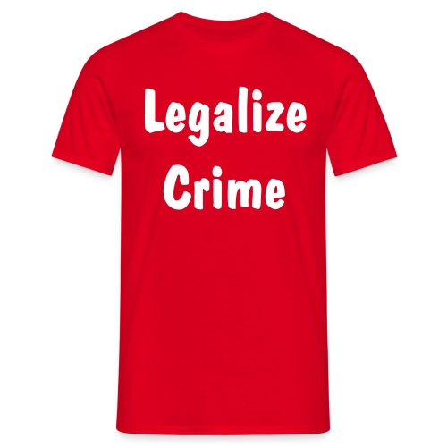 Legalize Crime - Herre-T-shirt
