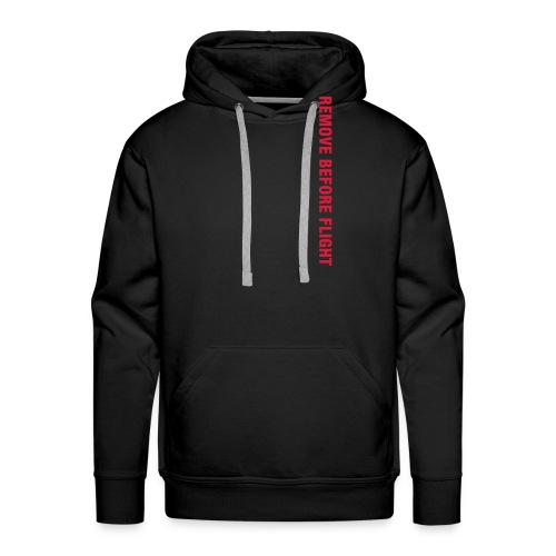 Remove Before Flight - Bluza męska Premium z kapturem
