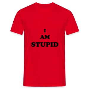 I AM STUPID - red - Men's T-Shirt