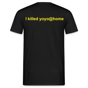 I killed yoyo@home - Männer T-Shirt