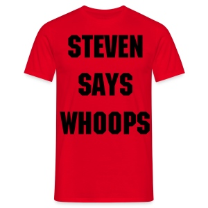 Steven Says Whoops - Men's T Shirt - Men's T-Shirt