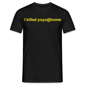 I killed yoyo@home V - Männer T-Shirt