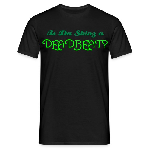 Deadbeat T-Shirt - Men's T-Shirt