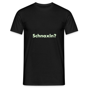 Schnaxln? - glow in the dark - Männer T-Shirt