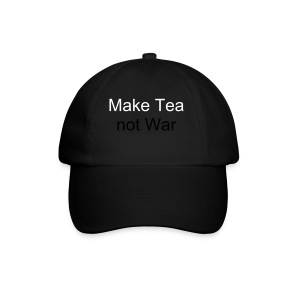 Make Tea not War cap - Baseball Cap