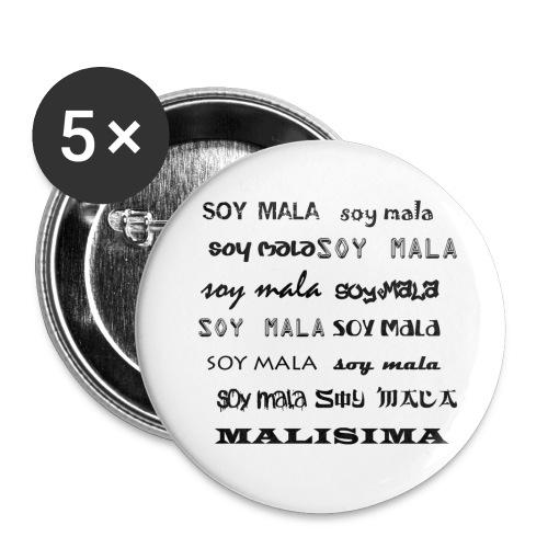 SOY MALA - Chapa mediana 32 mm