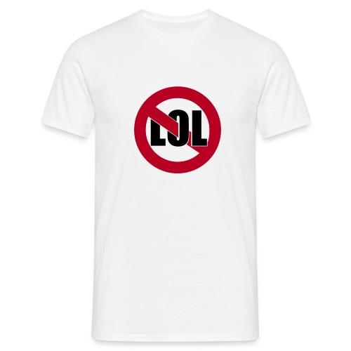 Kein lol im Reallife - White - Männer T-Shirt