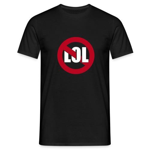 Kein lol im Reallife - Black - Männer T-Shirt