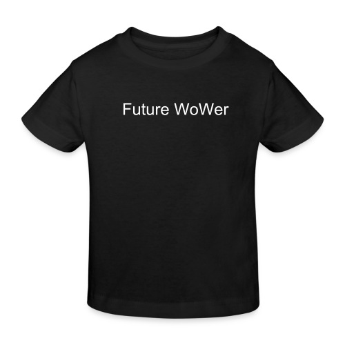 Kids WoW T Shirt - Kids' Organic T-Shirt