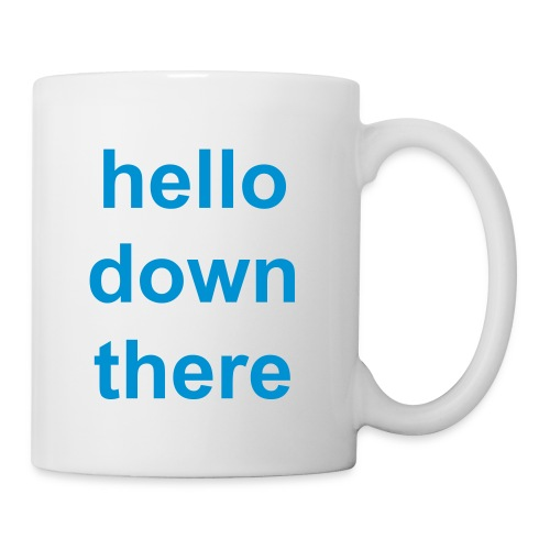 hello down there mug - Mug