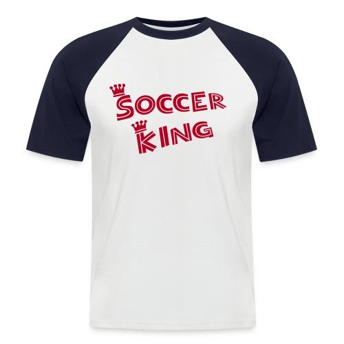 Soccer King - Männer Baseball-T-Shirt