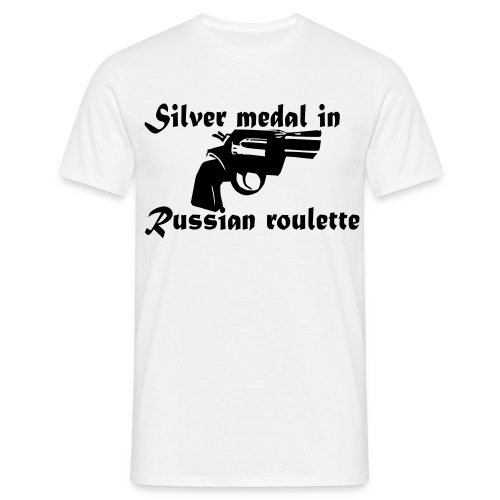 Silver medal in russian roulette - T-skjorte for menn