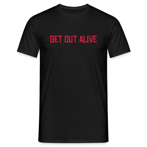 Zombichron T-Shirt - Get Out Alive - Men's T-Shirt