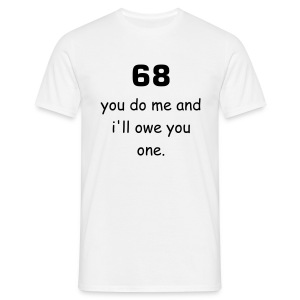 68 White - Men's T-Shirt
