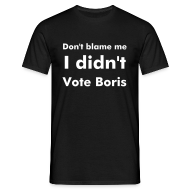 T-Shirts ~ Men's T-Shirt ~ Men's Black I Didn't Vote Boris T Shirt