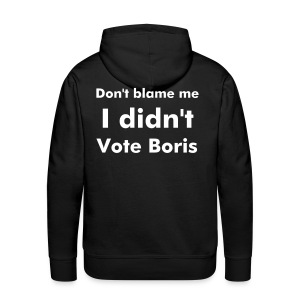 I Didn't Vote Boris Black Hooded Sweatshirt - Men's Premium Hoodie