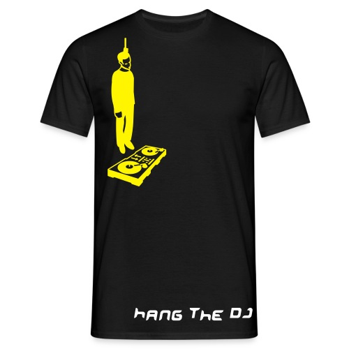 hang the Dj - Men's T-Shirt