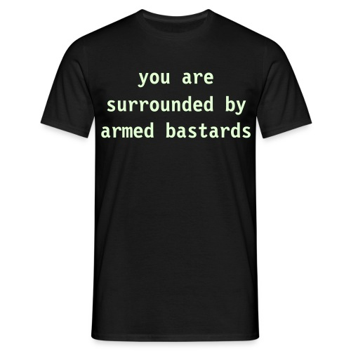 Surrounded By Armed Bastards-Shirt - Männer T-Shirt