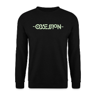 Hoodies & Sweatshirts ~ Men's Sweatshirt ~ Obsession Sweatshirt Glow in the dark logo