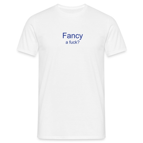 Fancy... - T-skjorte for menn